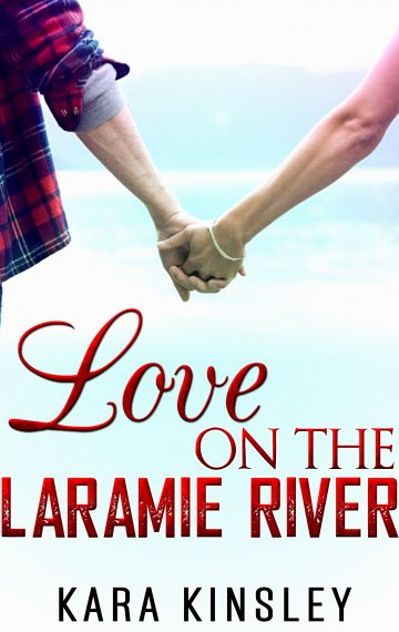 Love on the Laramie River – An Inspirational Romance