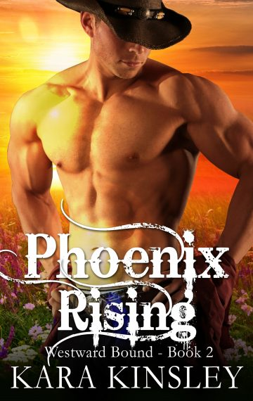 Phoenix Rising (Westward Bound Series Book 2)