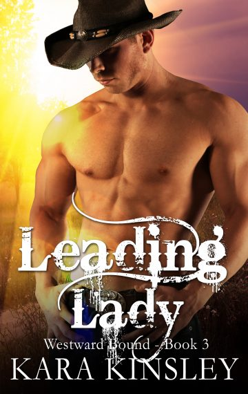 Leading Lady (Westward Bound Series Book 3)